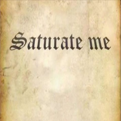 Saturate Me